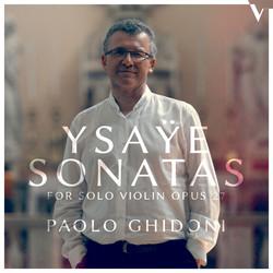 Ysaÿe: 6 Sonatas for Solo Violin, Op. 27