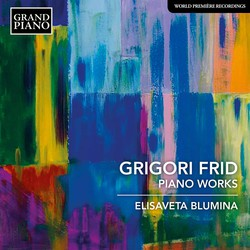 Frid: Piano Works