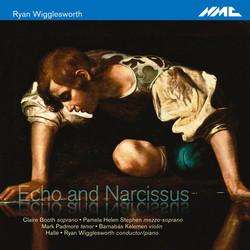Ryan Wigglesworth: Echo and Narcissus