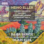 Eller: Violin Concerto, Fantasy, Symphonic Legend & Symphony No. 2