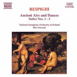 Respighi: Ancient Airs and Dances, Suites Nos. 1-3