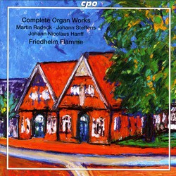 Radeck - Steffens - Hanff: Complete Organ Works