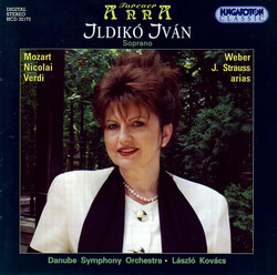 Ivan, Ildiko: Soprano Arias, Recitatives and Duet
