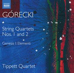 Górecki: Complete String Quartets, Vol. 1