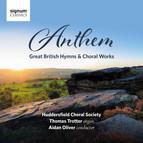 Anthem - Great British Hymns & Choral Works