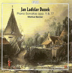 Dussek, J.L.: Piano Sonatas - Opp. 9 and 77