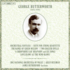 Butterworth – Orchestral Works