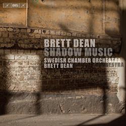 Brett Dean – Shadow Music