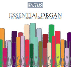 Essential Organ: A Journey Through Italian Organ Music