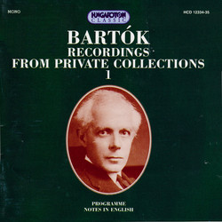 Bartok: Bartok Recordings From Private Collections, Vol. 1-2
