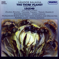 Balassa, S.: Third Planet (The) [Opera] / Legenda