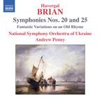 Brian: Symphonies Nos. 20 & 25