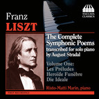 Liszt: The Complete Symphonic Poems transcribed for solo piano by August Stradal, Vol. 1