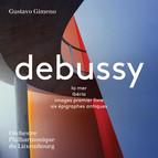 Debussy: La mer, Ibéria, Images & 6 Épigraphes antiques