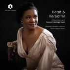 Heart & Hereafter: Collected Songs of Samuel Coleridge-Taylor