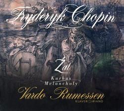 Chopin: Źal - Kurbus - Melancholy