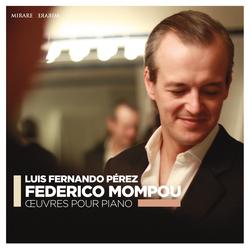 Federico Mompou: Oeuvres pour piano