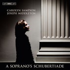 Carolyn Sampson - A Soprano's Schubertiade