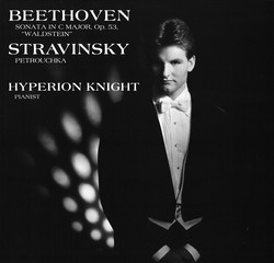 Beethoven: Sonata in C Major, Op. 53 - Stravinsky: Petrushka
