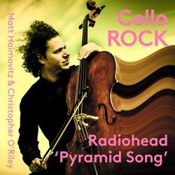 Pyramid Song (Arr. C. O'Riley for Cello & Piano)