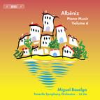 Albéniz – Piano Music, Volume 6