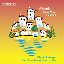 Albéniz – Piano Music, Volume 6