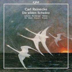 Reinecke: Die wilden Schwäne, Op. 164