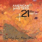 American Masters for the 21st Century (Society for New Music)