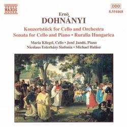 Dohnányi: Konzertstück for Cello / Cello Sonata / Ruralia Hungarica