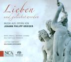 Krieger, J.P.: Lieben Und Geliebet Werden [Opera]