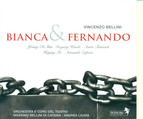 Bellini, V.: Bianca E Fernando [Opera]