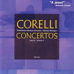 Corelli: Concerti grossi, Op. 6, Nos. 7-12
