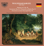 Bargiel: Orchestral Works