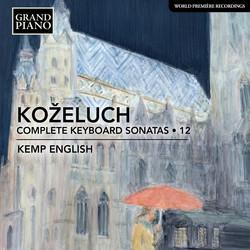 Koželuch: Complete Keyboard Sonatas, Vol. 12