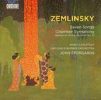 Zemlinsky: 7 Songs & Chamber Symphony