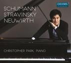 Schumann, Stravinsky & Neuwirth: Piano Works