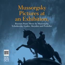 Mussorgsky, Tchaikovsky, Prokofiev, Lyadov and Skryabin: Russian Piano Music
