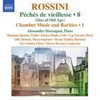 Rossini: Péchés de vieillesse — Chamber Music & Rarities