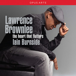 Lawrence Brownlee: This Heart that Flutters
