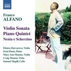 Alfano: Violin Sonata - Piano Quintet