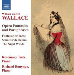 Wallace: Opera Fantasies and Paraphrases