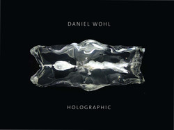Daniel Wohl: Holographic