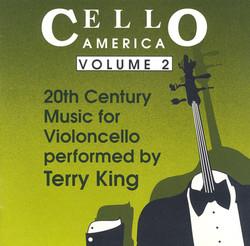 Cello America, Vol. 2 - Foss, L. / Creston, P. / Riegger, W. / Drew, J. / Cowell, H.