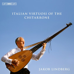 Italian Virtuosi of the Chitarrone
