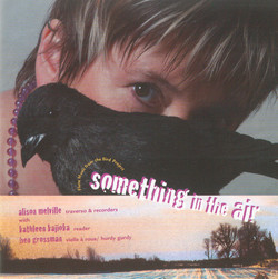 Something in the Air: Flute music from the Bird Project