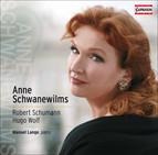 Anne Schwanewilms: Robert Schumann - Hugo Wolf