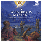 A Wondrous Mystery: Renaissance Choral Music for Christmas