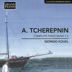 Tcherepnin: Piano Music, Vol. 6