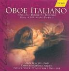 Nino Rota, Arrigo Pedrollo, Mario Castelnuovo-Tedesco, Gaetano Donizetti, Domenico Cimarosa - Oboe Italiano