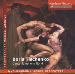 Tishchenko: Dante Symphony No. 4